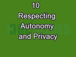 10  Respecting Autonomy and Privacy