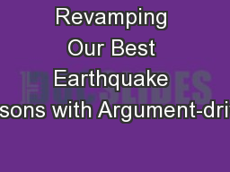 Revamping Our Best Earthquake Lessons with Argument-driven