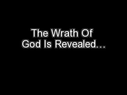 The Wrath Of God Is Revealed… PowerPoint PPT Presentation