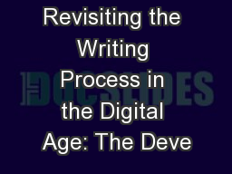 Revisiting the Writing Process in the Digital Age: The Deve