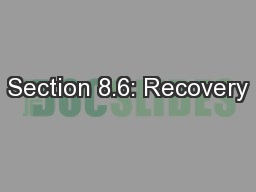 Section 8.6: Recovery