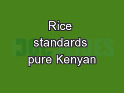 Rice standards pure Kenyan
