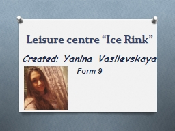 "Leisure centre ""Ice Rink"""