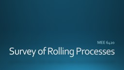 Survey of Rolling Processes