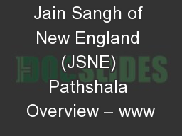 Jain Sangh of New England (JSNE) Pathshala Overview – www
