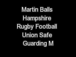 Martin Balls Hampshire Rugby Football Union Safe Guarding M