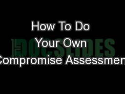 How To Do Your Own Compromise Assessment