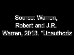 "Source: Warren, Robert and J.R. Warren, 2013. ""Unauthoriz"