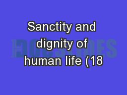 Sanctity and dignity of human life (18