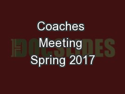 Coaches Meeting Spring 2017