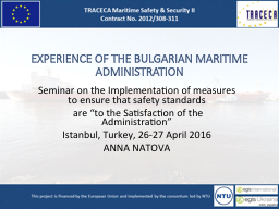 EXPERIENCE OF THE BULGARIAN MARITIME ADMINISTRATION