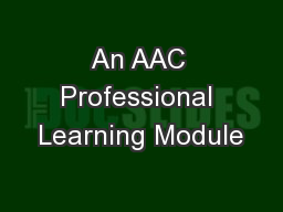 An AAC Professional Learning Module