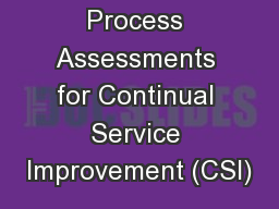 Process Assessments for Continual Service Improvement (CSI)