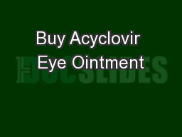 Buy Acyclovir Eye Ointment