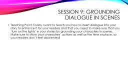 Session 9: Grounding Dialogue in Scenes