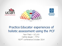 Practice Educator experiences of holistic assessment using PowerPoint PPT Presentation