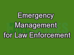 Emergency Management for Law Enforcement