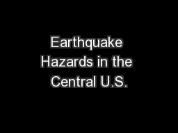 Earthquake Hazards in the Central U.S.