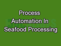 Process Automation In Seafood Processing