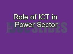 Role of ICT in Power Sector PowerPoint PPT Presentation
