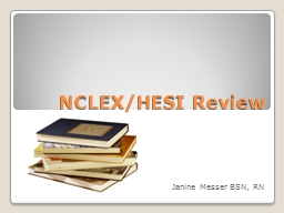 NCLEX/HESI Review