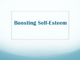 Boosting Self-Esteem