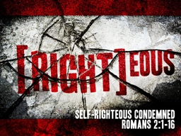Self-righteous