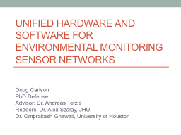 Unified Hardware and Software for Environmental Monitoring