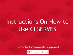 Instructions On How to Use CI SERVES