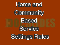 Federal Home and Community Based Service Settings Rules