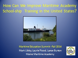 How Can We Improve Maritime Academy School-ship Training in