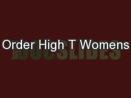 Order High T Womens