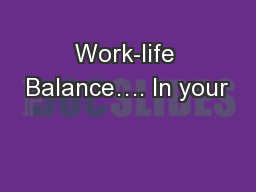 Work-life Balance…. In your