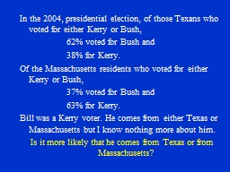 In the 2004, presidential election, of those Texans who vot