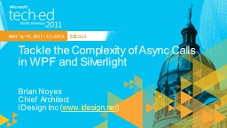 Tackle the Complexity of Async Calls