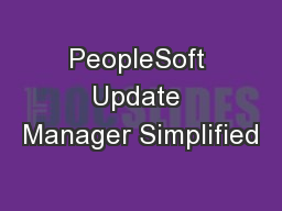 PeopleSoft Update Manager Simplified