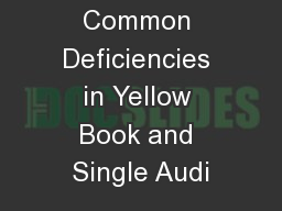 Avoiding Common Deficiencies in Yellow Book and Single Audi