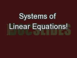 Systems of Linear Equations! PowerPoint PPT Presentation