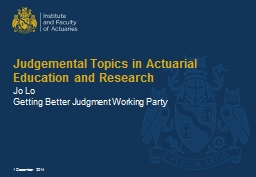 Judgemental Topics in Actuarial Education and Research