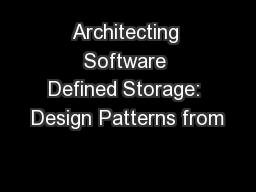 Architecting Software Defined Storage: Design Patterns from