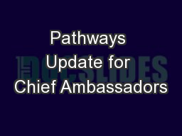 Pathways Update for Chief Ambassadors PowerPoint PPT Presentation