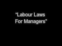 """Labour Laws For Managers"""