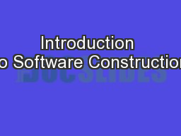 Introduction to Software Construction