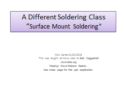 A Different Soldering Class PowerPoint PPT Presentation