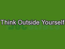 Think Outside Yourself