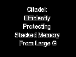 Citadel: Efficiently Protecting Stacked Memory From Large G