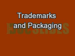 Trademarks and Packaging PowerPoint PPT Presentation
