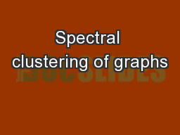 Spectral clustering of graphs