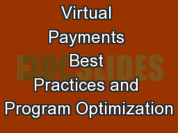 Virtual Payments Best Practices and Program Optimization