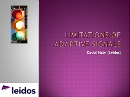 Limitations of adaptive signals